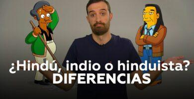 ¿Cuál es la Diferencia entre Indio e Hindú? Te lo explicamos todo